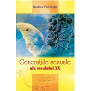 Generatiile sexuale ale secolului XX