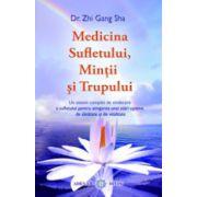Medicina sufletului, mintii si a trupului