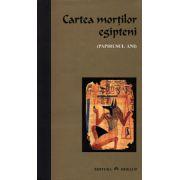 Cartea egipteana a mortilor. Papirusul Ani