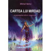 Cartea lui Mirdad. O povestire divin inspirata