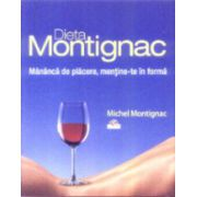 Dieta Montignac. Mananca de placere, mentine-te in forma