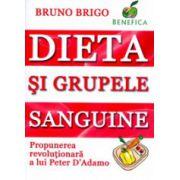 Dieta si grupele sanguine. Propunerea revolutionara a lui Peter D'Adamo