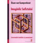 Imaginile sufletului. Constelatiile familiale si samanismul