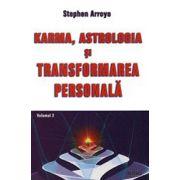 Karma, astrologia şi transformarea personală. Vol. 2