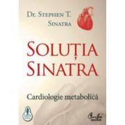 Soluţia Sinatra. Cardiologie metabolică
