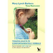 Terapia comportamentala axata pe comportamentele verbale. Cum sa educam copiii autisti sau cu alte afectiuni de dezvoltare