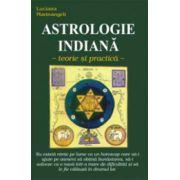 Astrologie indiana. Teorie si practica