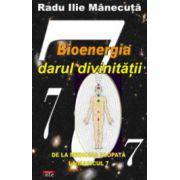 Bioenergia darul divinitatii
