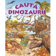 Cauta dinozaurii
