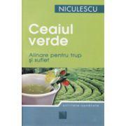 Ceaiul verde. Alinare pentru trup si suflet