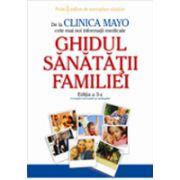 Clinica Mayo. Ghidul sanatatii familiei