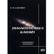 Continuarea dialogului. Diagnosticarea karmei - vol. 10