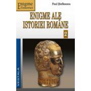 Enigme ale istoriei romane, vol 2