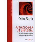 Psihologia si sufletul. Un studiu despre originea, evolutia si natura sufletului