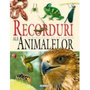 Recorduri ale animalelor. Curiozitati si anecdote
