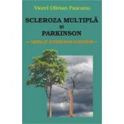 Scleroza multipla si Parkinson. Retete si tratamente naturiste