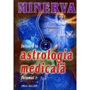 Initiere in astrologia medicala. Vol.1
