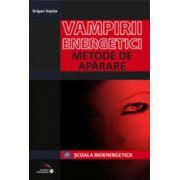 Vampirii energetici. Metode de autoaparare