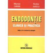 Endodontie clinica si practica. Editia a 2-a