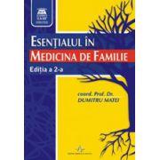 Esentialul in medicina de familie. Editia a 2-a