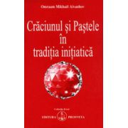Craciunul si Pastele in traditia initiatica