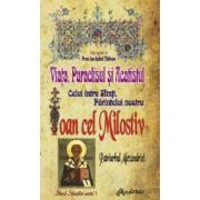 Viata, Paraclisul si Acatistul Sfantului Ioan cel Milostiv, Patriarhul Alexandriei