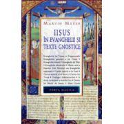 Iisus in evanghelii si texte gnostice