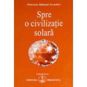 Spre o civilizatie solara