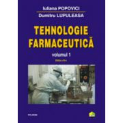 Tehnologie farmaceutica. Vol. 1