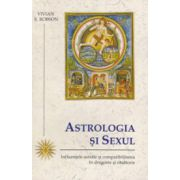 Astrologia si sexul. Influentele astrale si compatibilitatea in dragoste si casatorie