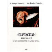 Acupunctura auriculara si alte microsisteme de acupunctura