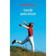 Exercitii pentru fericire