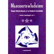 Masonerie si iudaism. Caiete antologice nr.1