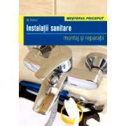 Instalatii sanitare. Montaj si reparatii