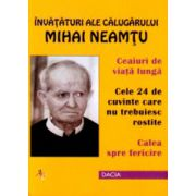 Invataturi ale calugarului Mihai Neamtu. Ceaiuri de viata lunga
