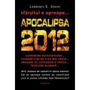 Apocalipsa 2012. Sfarsitul este aproape