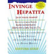 Invinge hepatita. Ia-ti viata inapoi!