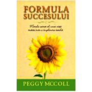 Formula succesului. Marele secret al unei vieti traite intr-o implinire totala