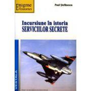 Incursiune in istoria serviciilor secrete