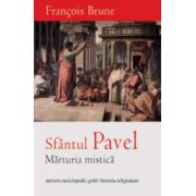 Sfantul Pavel – marturia mistica