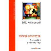 Despre educatie - Jiddu Krishnamurti