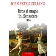 Eros si magie in Renastere. 1984