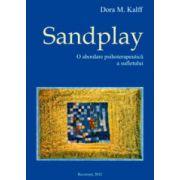 Sandplay – o abordare psihoterapeutica a sufletului