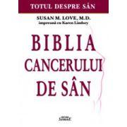 Biblia cancerului de san – Totul despre san