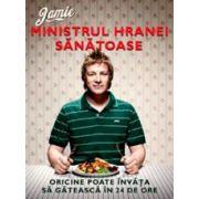 Jamie, ministrul hranei sanatoase – Oricine poate invata sa gateasca in 24 de ore