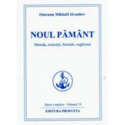 Noul pamant - Omraam Mikhael Aivanhov
