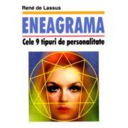 Eneagrama – cele 9 tipuri de personalitate
