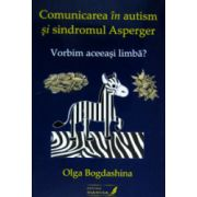 Comunicarea in autism si sindromul Asperger