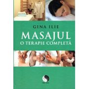Masajul, o terapie completa