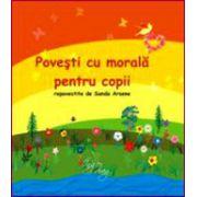 Povesti cu morala pentru copii